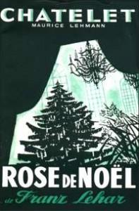 Affiche du Châtelet pour Rose de Noël