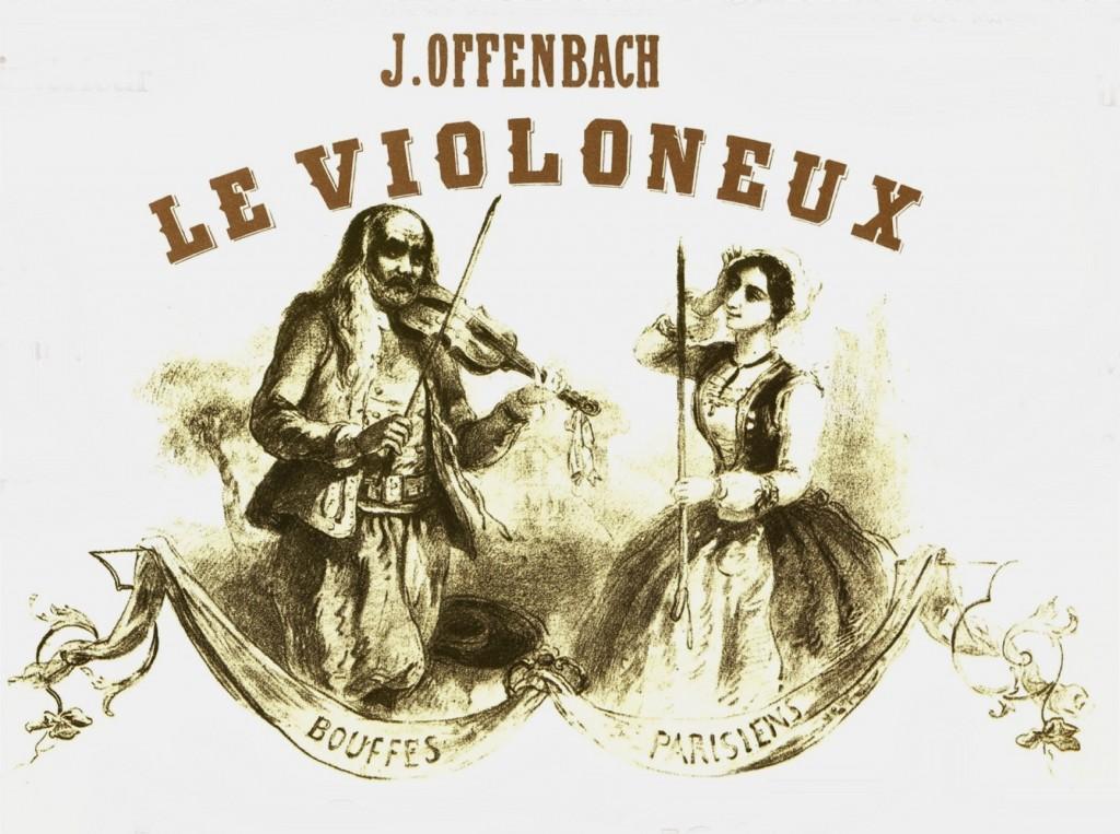 Jacques Offenbach et le Violoneux sont dans votre magazine musical