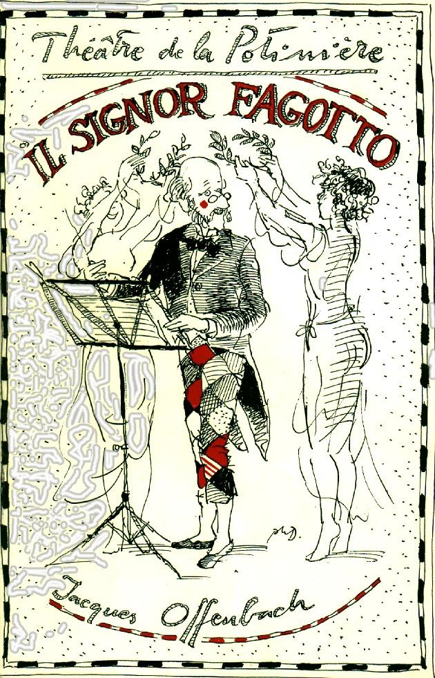 Opérette Il Signor Fagotto de Jacques Offenbach