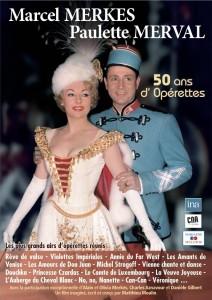 Marcel Merkes et Paulette Merval : 50 ans d'Opérette