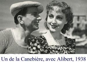 Un de la Canebière, aec Alibert, 1938