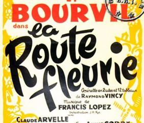 Théâtre Musical : Affiche de la Route Fleurie